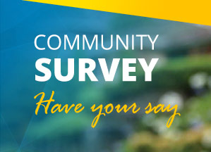 Community Survey - have your say